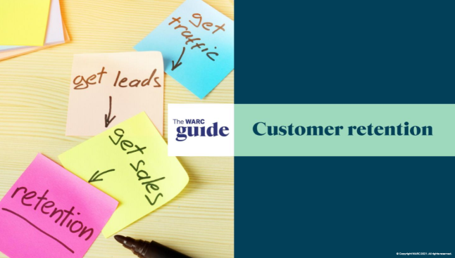 The WARC Guide to Customer Retention