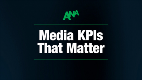 Most used and most important KPIs are often different, according to ANA study